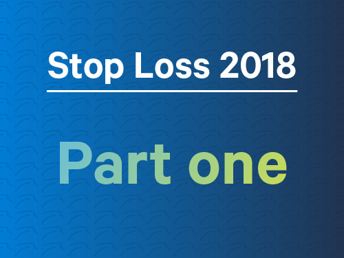Stop loss in 2018: Part 1