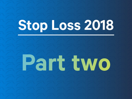 Stop loss in 2018: Part 2
